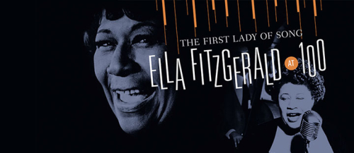 First Lady of Song - Ella Fitzgerald at 100
