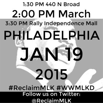 #ReclaimMLK March - 1.19.15