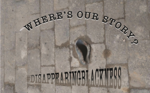 #DisappearingBlackness - Where's Our Story