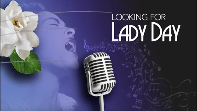 Looking for Lady Day - April 4  2021