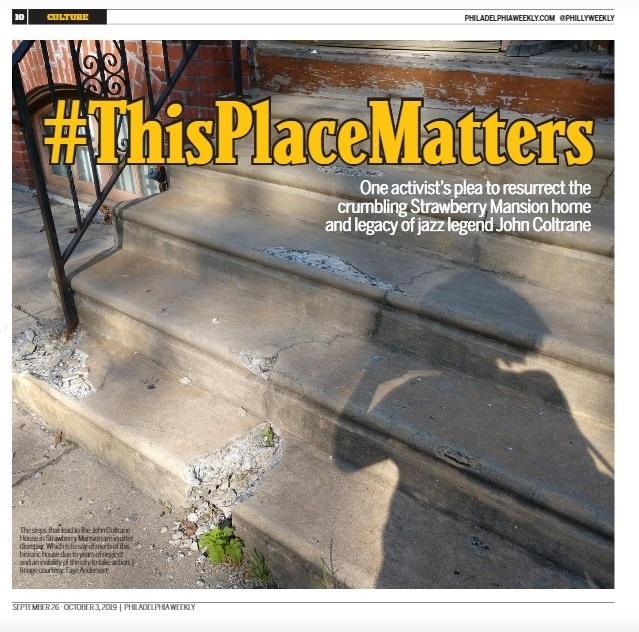 Call to Action - John Coltrane House - Philadelphia Weekly - September 26-October 3  2019